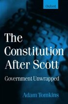 The Constitution After Scott: Government Unwrapped