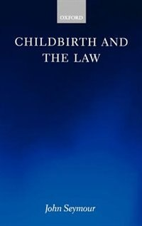 Book Childbirth and the Law by John Seymour