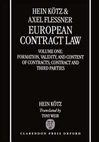 Book European Contract Law: Volume 1: Formation, Validity, and Content of Contract; Contract and Third… by Hein Kotz