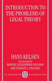 Book Introduction to the Problems of Legal Theory: A Translation of the First Edition of the Reine… by Hans Kelsen