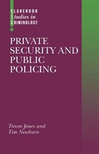 Book Private Security and Public Policing by Trevor Jones