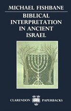 Biblical Interpretation in Ancient Israel