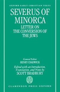 Book Severus of Minorca: Letter on the Conversion of the Jews by .. Severus of Minorca