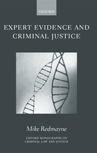 Book Expert Evidence and Criminal Justice by Mike Redmayne