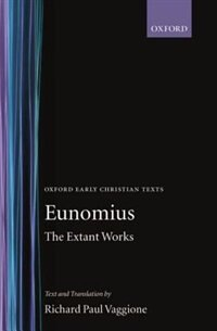 Book The Extant Works by Richard Paul Eunomius