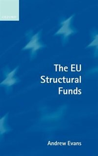 Book The EU Structural Funds: E U Structural Funds by Andrew Evans