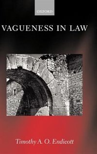 Book Vagueness in Law by Timothy A. O. Endicott