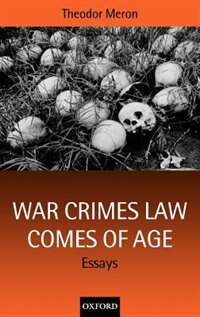 Book War Crimes Law Comes of Age: Essays by Theodor Meron
