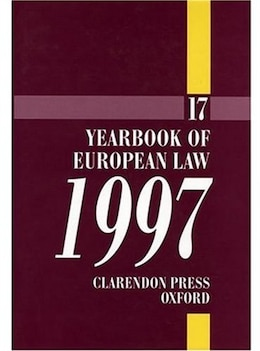 Book Yearbook of European Law: Volume 17: 1997 by Ami Barav