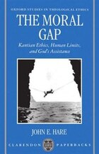 The Moral Gap: Kantian Ethics, Human Limits, and Gods Assistance
