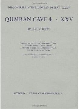 Book Discoveries in the Judaean Desert: Volume XXXV. Halakhic Texts by Joseph M. Baumgarten