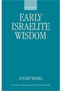 Early Israelite Wisdom