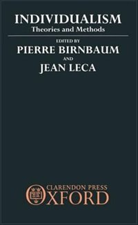 Book Individualism: Theories and Methods by Pierre Birnbaum