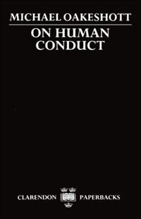 Book On Human Conduct by Michael Oakeshott