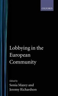 Book Lobbying in the European Community by Sonia Mazey