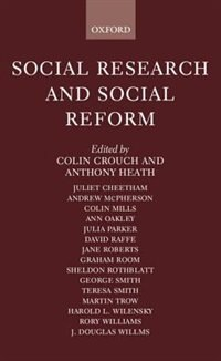 Book Social Research and Social Reform: Essays in Honour of A. H. Halsey by Colin Crouch