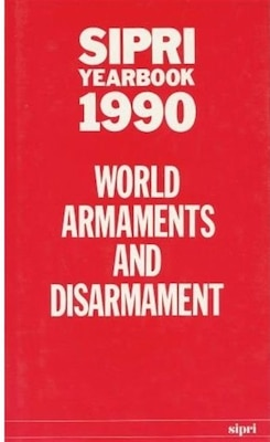 Book SIPRI Yearbook 1990: World Armaments and Disarmament by Stockholm International Peace Research Institute