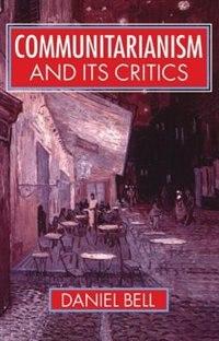 Book Communitarianism and its Critics by Daniel Bell