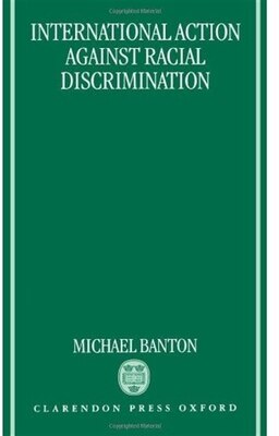 Book International Action Against Racial Discrimination by Michael Banton