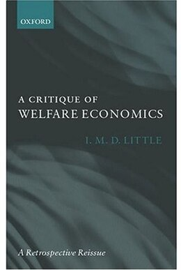 Book A Critique of Welfare Economics by I. M. D. Little