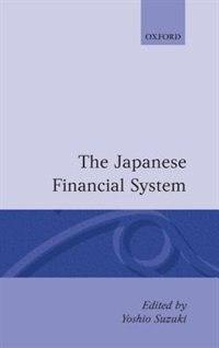 Book The Japanese Financial System by Yoshio Suzuki