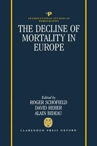 Book The Decline of Mortality in Europe by R. Schofield
