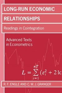 Book Long-Run Economic Relationships: Readings in Cointegration by R. F. Engle