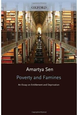 Book Poverty and Famines: An Essay on Entitlement and Deprivation by Amartya Sen