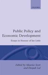 Book Public Policy and Economic Development: Essays in Honour of Ian Little by Maurice Scott