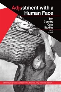 Book Adjustment with a Human Face: Volume 2: Ten Country Case Studies: Adjustment W/a Human Face Volu by Giovanni Andrea Cornia