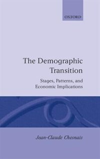 Book The Demographic Transition: Stages, Patterns, and Economic Implications by JEAN-CLAUDE CHESNAIS