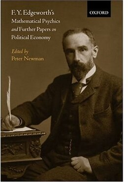 Book F. Y. Edgeworths Mathematical Psychics and Further Papers on Political Economy by Peter Newman