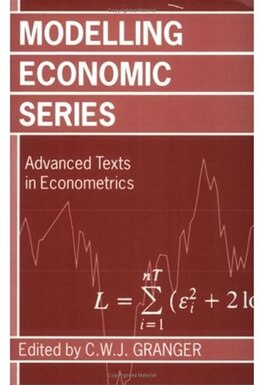 Book Modelling Economic Series: Readings in Econometric Methodology by C. W. J. Granger