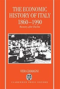 Book The Economic History of Italy 1860-1990 by Vera Zamagni