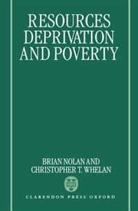 Resources, Deprivation, and Poverty: Resources Deprivation & Povert