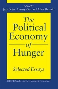 Book The Political Economy of Hunger: Selected Essays: Selected Essays by Jean Dreze