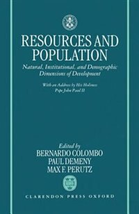 Book Resources and Population: Natural, Institutional, and Demographic Dimensions of Development by Bernardo Colombo