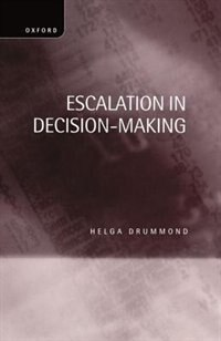 Book Escalation in Decision-Making: The Tragedy of Taurus by Helga Drummond