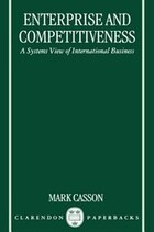 Enterprise and Competitiveness: A Systems View of International Business