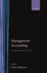 Book Management Accounting: European Perspectives by Alnoor Bhimani