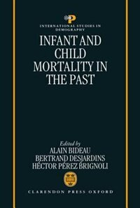 Book Infant and Child Mortality in the Past by Alain Bideau