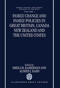 Book Family Change and Family Policies in Great Britain, Canada, New Zealand, and the United States by Sheila B. Kamerman