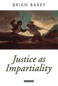 Book Justice As Impartiality: A Treatise on Social Justice, Volume II by Brian Barry
