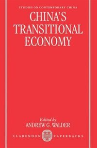 Book Chinas Transitional Economy by Andrew G. Walder