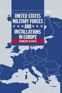 Book United States Military Forces and Installations in Europe by Simon Duke