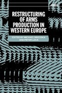 Book Restructuring of Arms Production in Western Europe by Michael Brzoska