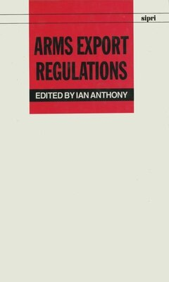 Book Arms Export Regulations by Ian Anthony