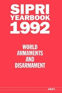 Book SIPRI Yearbook 1992: World Armaments and Disarmament by Stockholm International Peace Research Institute