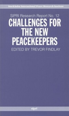Book Challenges for the New Peacekeepers by Trevor Findlay