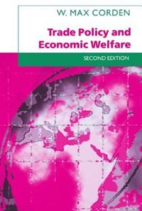 Book Trade Policy and Economic Welfare by W. Max. Corden